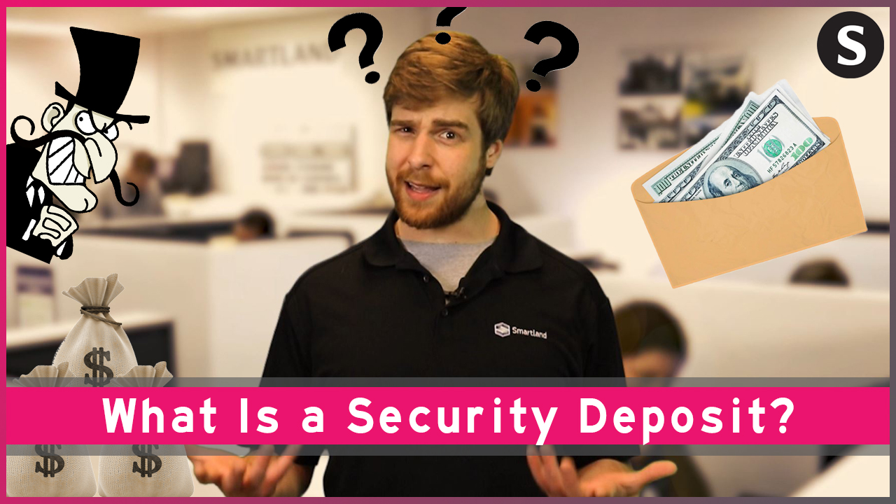 , What Is a Security Deposit?